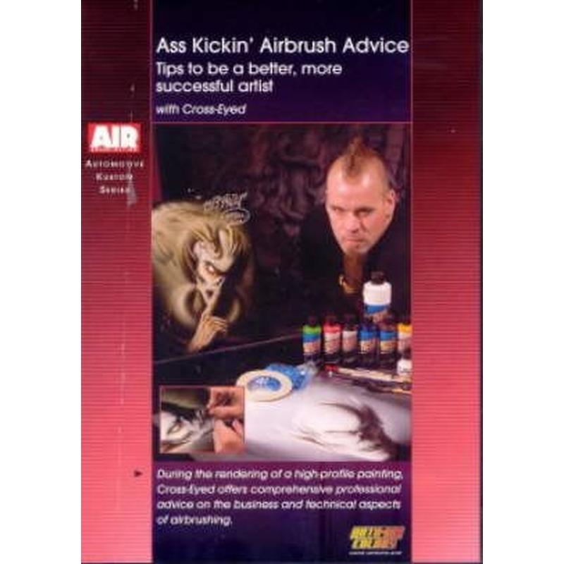 DVD Ass Kickin Airbrush Advice with Cross-Eyed