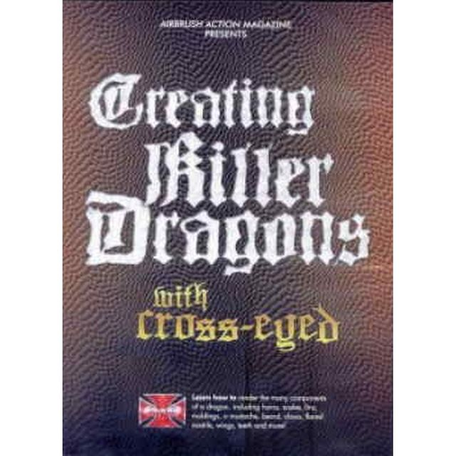 "DVD Creating Killer Dragons with ""Cross-Eyed"" 220 024"
